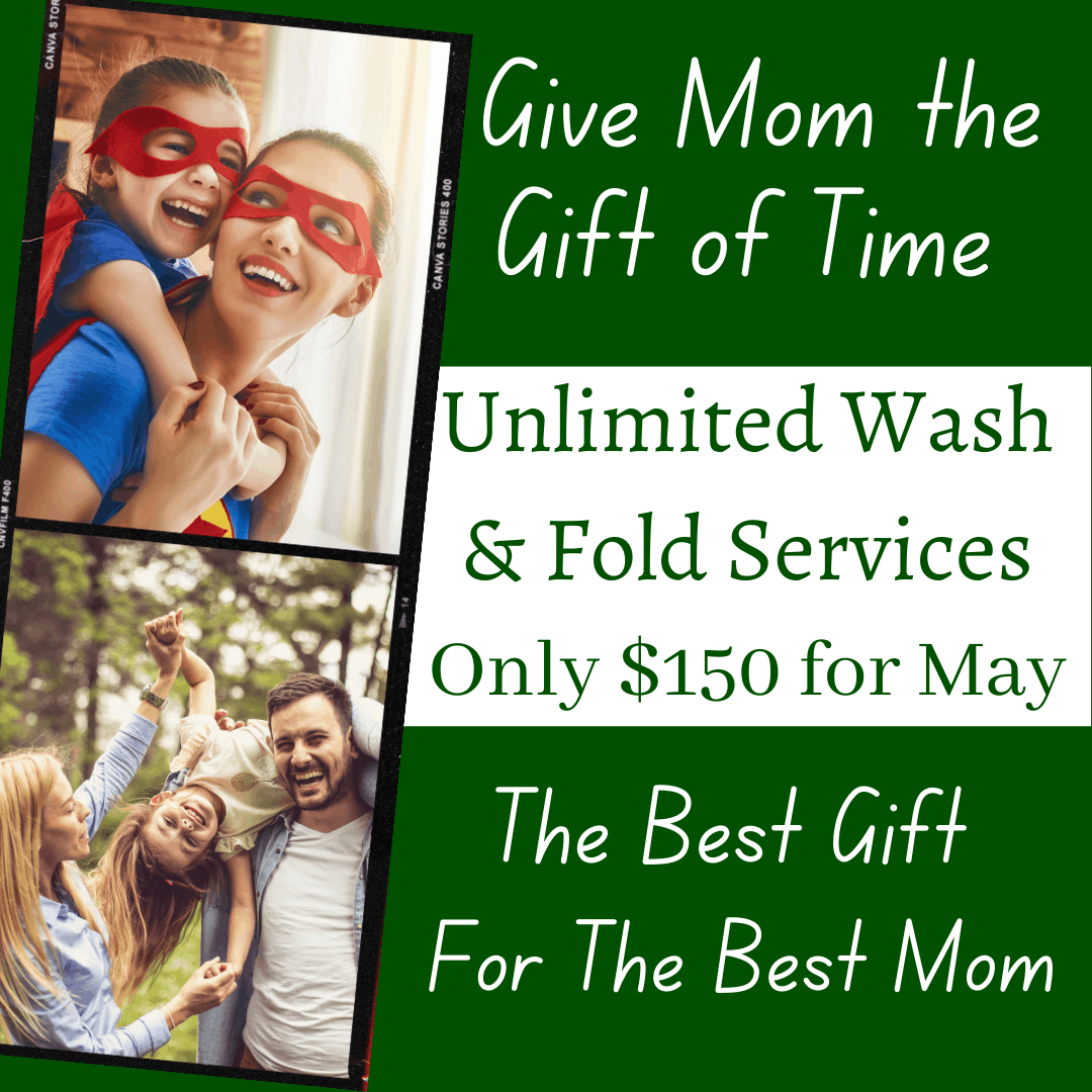 unlimited wash and fold $150 for May 2021